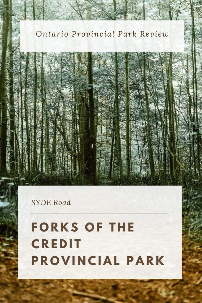 SYDE Road | Forks of the Credit Provincial Park Review