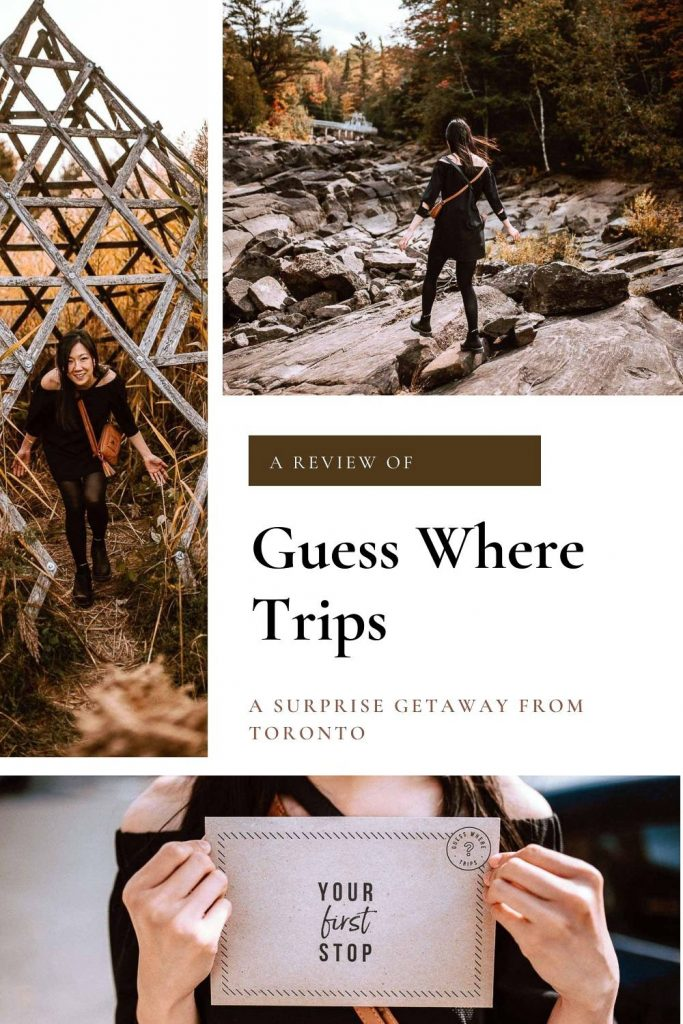 Surprise Getaway from Toronto - Guess Where Trips   Ontario Review Guess Where Trips Ontario Review . Guess Where is a service that provides curated day trip itineraries around Canada. The kicker? You don't find out where you're going until you get there. In today's post we will take you through one of their Toronto Day Trip itineraries.